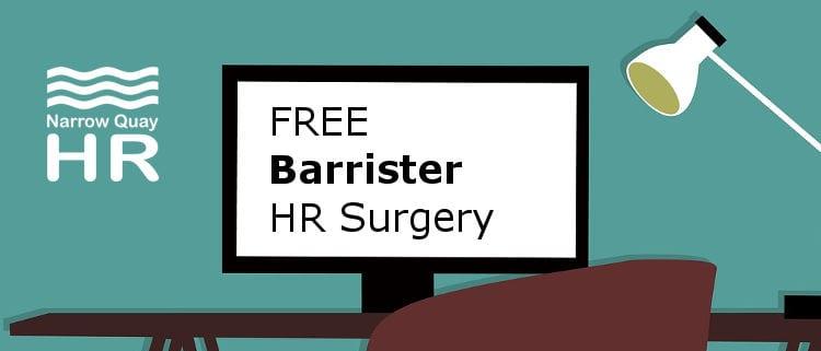 Free Barrister HR Surgery Events - Narrow Quay HR
