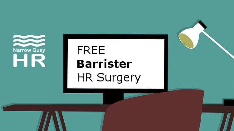 Free Barrister HR Surgery Events - Narrow Quay HR
